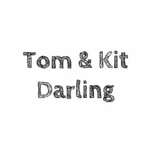 Tom & Kit Darling